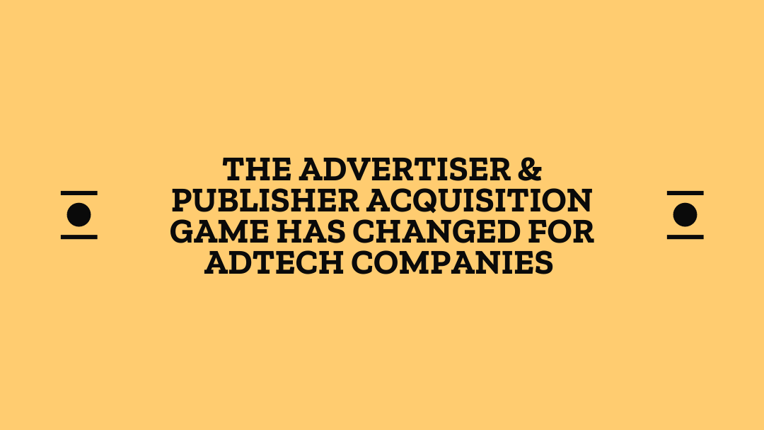 Advertiser Publisher Acquisition For AdTech Companies
